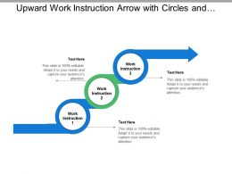 Upward Work Instruction Arrow With Circles And Boxes