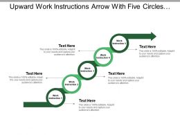 Upward Work Instructions Arrow With Five Circles