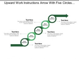 Upward Work Instructions Arrow With Five Circles And Boxes 2