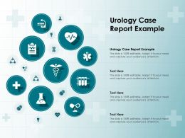 Urology Case Report Example Ppt Powerpoint Presentation Ideas Good