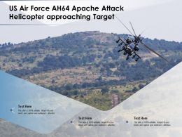 US Air Force AH64 Apache Attack Helicopter Approaching Target