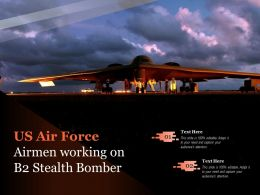 US Air Force Airmen Working On B2 Stealth Bomber