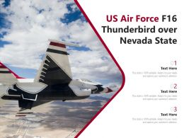 US Air Force F16 Thunderbird Over Nevada State