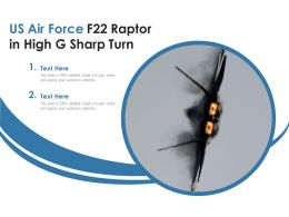 US Air Force F22 Raptor In High G Sharp Turn