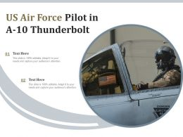 US Air Force Pilot In A 10 Thunderbolt