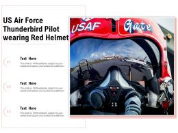US Air Force Thunderbird Pilot Wearing Red Helmet