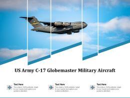 US Army C 17 Globemaster Military Aircraft