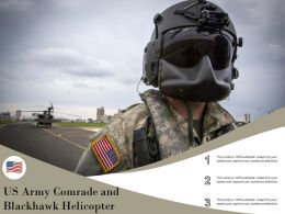 US Army Comrade And Blackhawk Helicopter