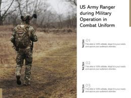 US Army Ranger During Military Operation In Combat Uniform