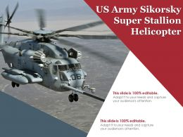 US Army Sikorsky Super Stallion Helicopter