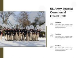 US Army Special Ceremonial Guard Units