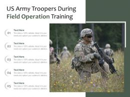 US Army Troopers During Field Operation Training