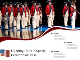 US Army Units In Special Ceremonial Dress