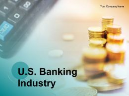 US Banking Industry Powerpoint Presentation Slides