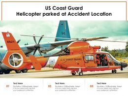 US Coast Guard Helicopter Parked At Accident Location