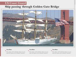 US Coast Guard Ship Passing Through Golden Gate Bridge
