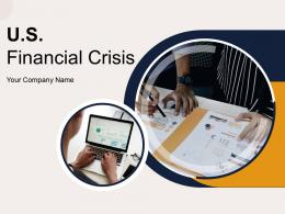 US Financial Crisis Powerpoint Presentation Slides