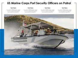 US Marine Corps Port Security Officers On Patrol 01