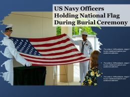 US Navy Officers Holding National Flag During Burial Ceremony