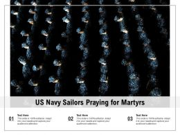 US Navy Sailors Praying For Martyrs