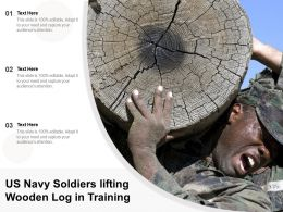 US Navy Soldiers Lifting Wooden Log In Training