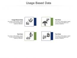 Usage Based Data Ppt Powerpoint Presentation Professional Icons Cpb