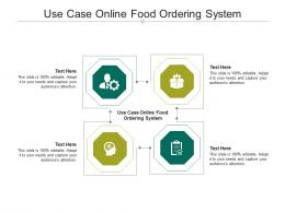Use Case Online Food Ordering System Ppt PowerPoint Presentation Infographic Template Microsoft Cpb