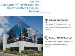 Use Case Ppt Template How Client Benefited From Our Services Ppt Image