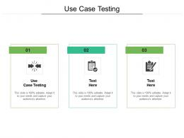 Use Case Testing Ppt Powerpoint Presentation Summary Design Inspiration Cpb