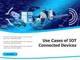 Use Cases Of IOT Connected Devices