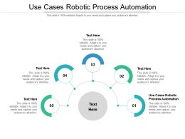 Use Cases Robotic Process Automation Ppt Powerpoint Presentation Styles Brochure Cpb