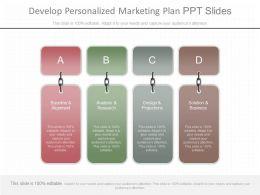 Use Develop Personalized Marketing Plan Ppt Slides
