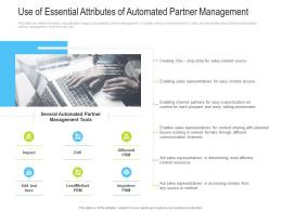 Use Of Essential Attributes Of Automated Partner Management channel Vendor Marketing Management Ppt Microsoft