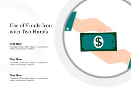Use Of Funds Icon With Two Hands