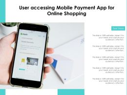 User Accessing Mobile Payment App For Online Shopping
