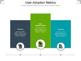 User Adoption Metrics Ppt Powerpoint Presentation Layouts Example Cpb
