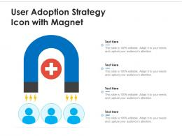 User Adoption Strategy Icon With Magnet