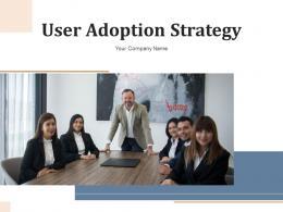 User Adoption Strategy Measuring Customer Engagement Transactional Success