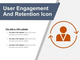 User Engagement And Retention Icon Powerpoint Images