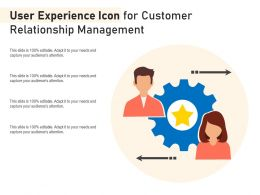 User Experience Icon For Customer Relationship Management