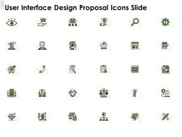 User Interface Design Proposal Icons Slide Ppt Powerpoint Presentation Outline Guide