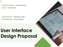 User Interface Design Proposal Powerpoint Presentation Slides