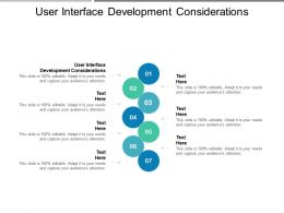 User Interface Development Considerations Ppt Powerpoint Presentation Inspiration Samples Cpb