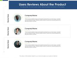 Users Reviews About The Product Pitch Deck Raise Funding Post IPO Market Ppt Layouts Skills