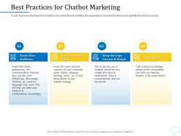 Using Chatbot Marketing Capturing More Leads Best Practices For Chatbot Marketing Ppt Powerpoint Deck