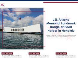 USS Arizona Memorial Landmark Image At Pearl Harbor In Honolulu Ppt Template