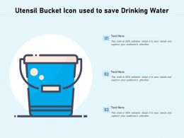 Utensil Bucket Icon Used To Save Drinking Water