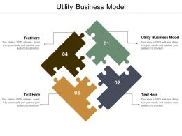 Utility Business Model Ppt Powerpoint Presentation Infographics Infographics Cpb