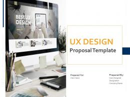 UX Design Proposal Template Powerpoint Presentation Slides