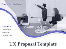 UX Proposal Template Powerpoint Presentation Slides